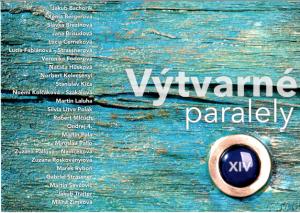 2015 pozvanka vytvarne paralely XIV Martin Laluha